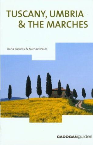 9781860111006: Tuscany, Umbria & the Marches, 8th (Country & Regional Guides - Cadogan)