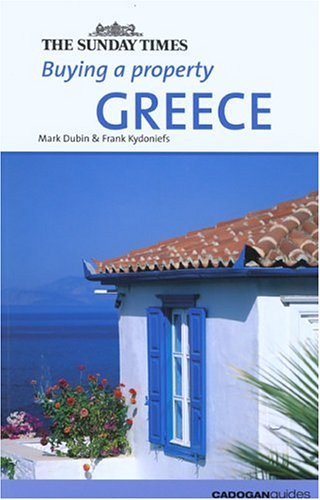 9781860111228: Buying a Property: Greece (Sunday Times Buying a Property S.)