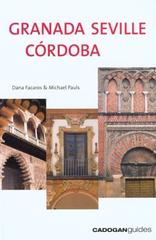9781860111440: Granada Seville Cordoba, 3rd (Country & Regional Guides - Cadogan)