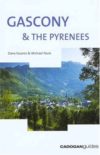 9781860111549: Gascony & the Pyrenees, 4th (Country & Regional Guides - Cadogan)