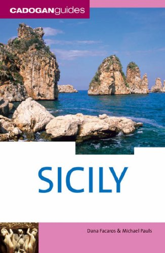 Sicily, 5th (Country & Regional Guides - Cadogan) (1860113184) by Dana Facaros; Michael Pauls