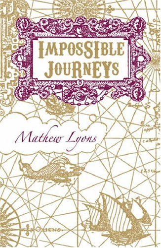 9781860113338: Impossible Journeys