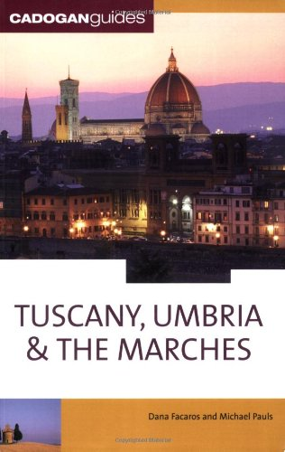 9781860113598: Tuscany Umbria and the Marches (Cadogan Guide Tuscany, Umbria & the Marches)