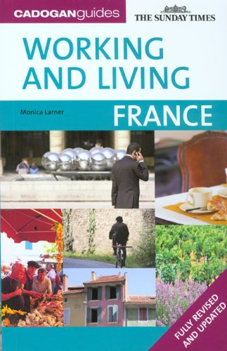 9781860113697: Cadogan Guides Working and Living France