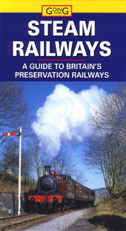 Going For: Steam Railways (9781860117008) by Cadogan Books