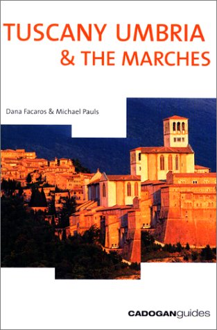 9781860118111: Tuscany Umbria & the Marches, 7th (Cadogan Guides)