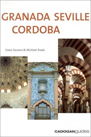 9781860118265: Granada Seville Cordoba, 2nd (Cadogan Guide Granada, Seville, Cordoba)