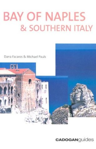 9781860118876: Bay of Naples and Southern Italy (Cadogan Guide)