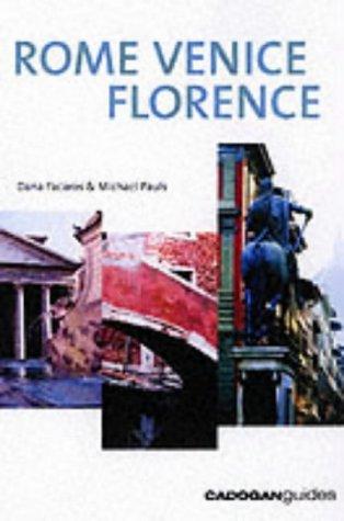 Rome Venice Florence, 4th (Country & Regional Guides - Cadogan): Facaros, Dana, Pauls, Michael