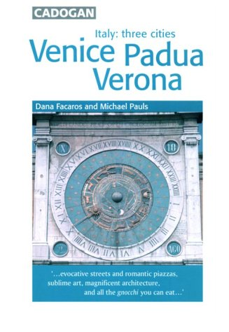 Italy Three Cities: Venice, Padua, Verona (1860119654) by Dana Facaros; Michael Pauls