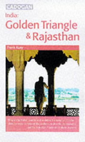 9781860119729: India: the Golden Triangle & Rajasthan (Travel)