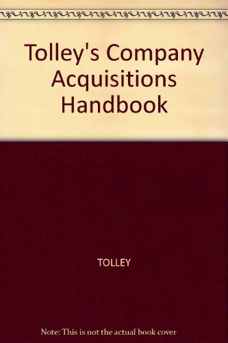 9781860124372: Tolley's Company Acquisitions Handbook
