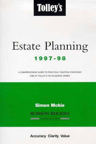 Tolley's Estate Planning 1997-98 (Tolley's Tax Planning) (1860125220) by Price Waterhouse