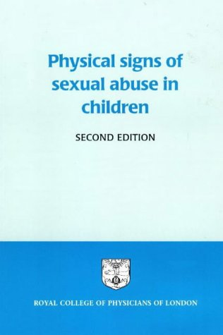 9781860160431: Physical Signs of Sexual Abuse in Children: Report