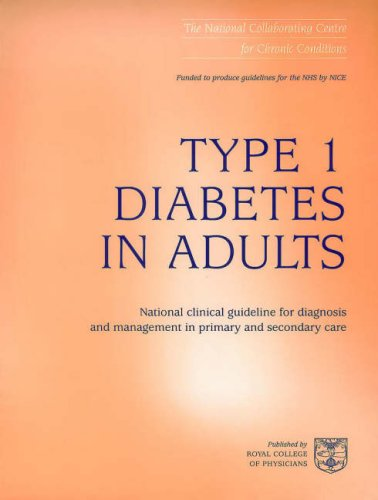 Type 1 Diabetes in Adults: National Clinical Guideline for Diagnosis and Management in Primary Care