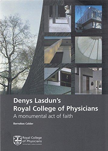 9781860163289: Denys Lasdun's Royal College of Physicians: A Monumental Act of Faith