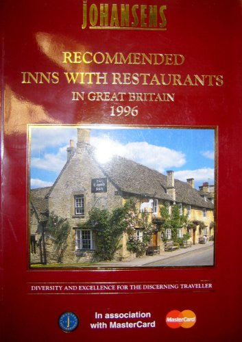 Johansens Recommended Inns With Restaurants in Great Britain 1996: Exton, Rodney