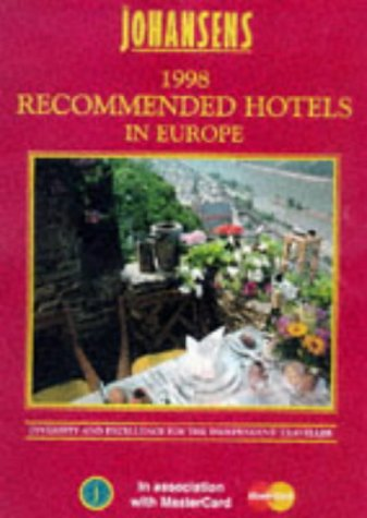 Johansens Recommended Hotels in Europe 1998: Johansens