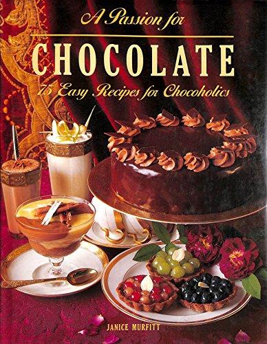 A Passion for Chocolate: Murfitt, Janice