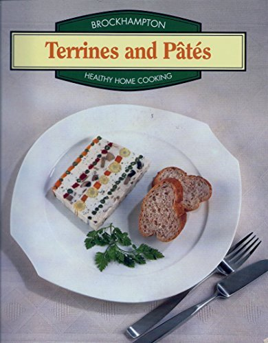 9781860190865: Brockhampton Healthy Home Cooking: Terrines and Pates