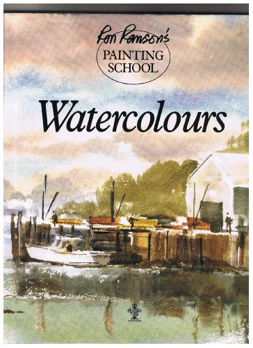 9781860191763: Watercolours (Ron Ranson's painting school)