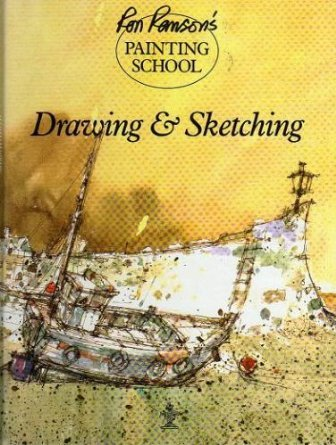 Ron Ranson's Painting School:  Drawing & Sketching (186019186X) by Ranson, Ron