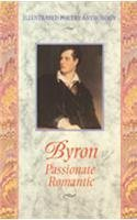 9781860193088: Byron: Passionate Romantic (Illustrated Poetry Anthology)