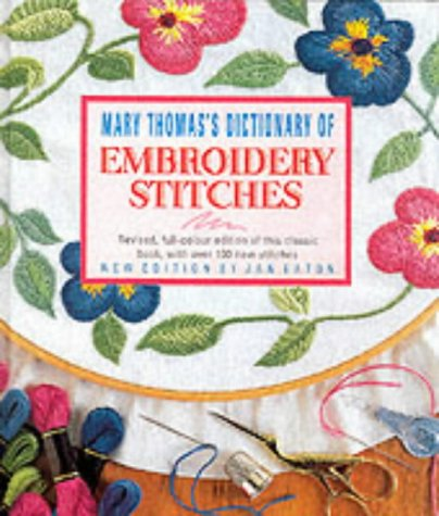9781860193125: Mary Thomas's Dictionary of Embroidery Stitches