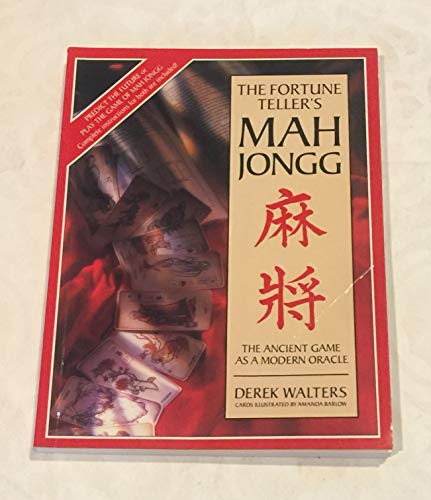 9781860194474: The Fortune Teller's Mah Jongg: The Ancient Game as a Modern Oracle