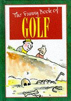 The Funny Book of Golf (The funny: Various