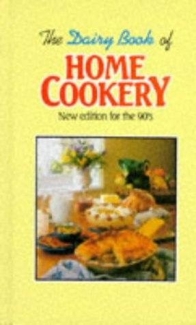 9781860194856: The Dairy Book of Home Cookery: New Edition for the Nineties