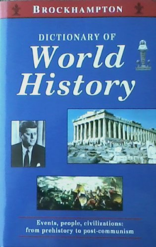 Dictionary of World History.: SPEAKE, JENNIFER (ED.).