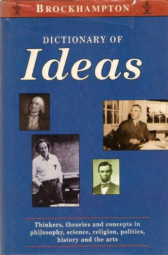 Dictionary of Ideas (Brockhampton Dictionaries): No Editor Credited