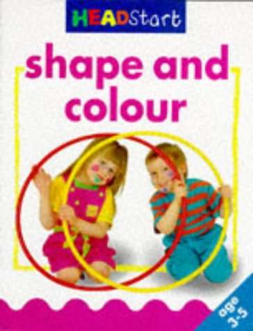 Shape and Colour (Headstart 3-5): Linda Fisher, Angie