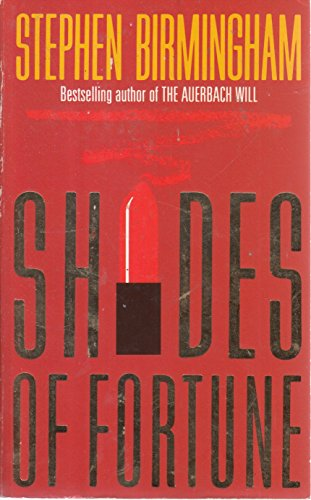Shades Of Fortune (1860196357) by Stephen Birmingham