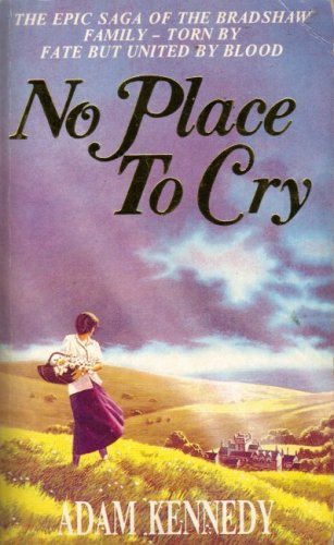 No Place to Cry: Kennedy, Adam
