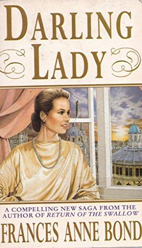 Darling Lady: Bond, Frances Ann