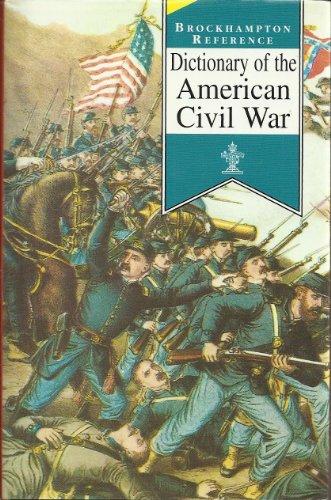 9781860197222: Dictionary of the American Civil War (Brockhampton Reference Series (Popular))