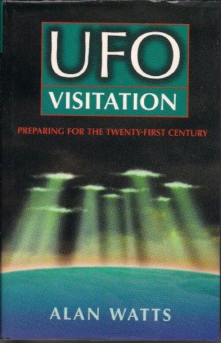 UFO Visitation: Preparing for the Twenty-first Century: Alan Watts