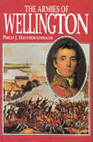 9781860198496: Armies of Wellington