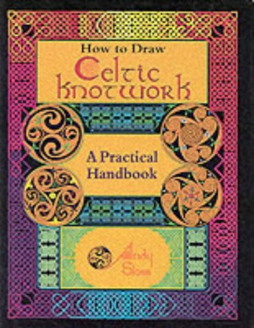 9781860198595: How to Draw Celtic Knotwork: A Practical Handbook