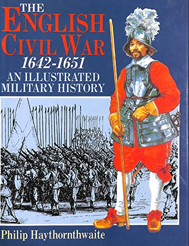 9781860198601: The English Civil War, 1642-1651: An Illustrated Military History