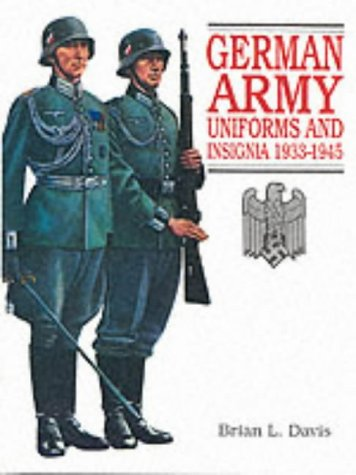 9781860198694: German Army Uniforms and Insignia 1933-1945