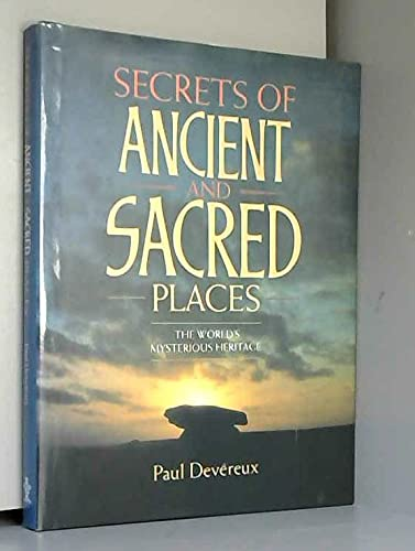 9781860198700: The Secrets of Ancient and Sacred Places: The World's Mysterious Heritage