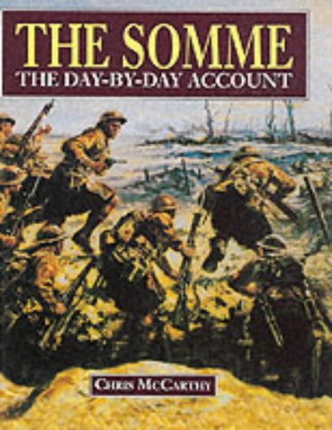 9781860198731: The Somme : The Day-By-Day Account