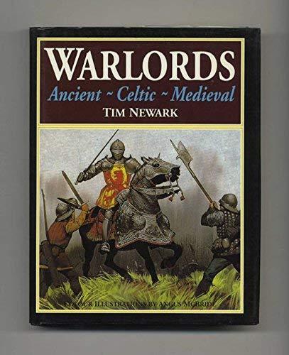 9781860198908: Warlords: Ancient, Celtic, Medieval
