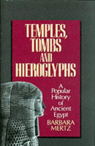 9781860199103: Temples, Tombs and Hieroglyphs: A Popular History of Ancient Egypt