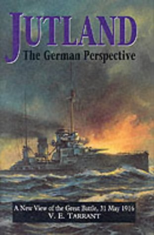 9781860199172: Jutland: The German Perspective - A New View of the Great Battle, 31 May 1916