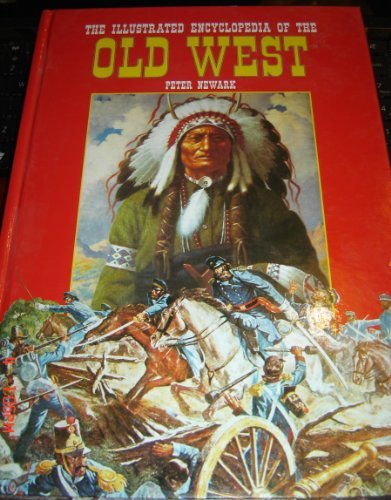 Illustrated Encyclopedia of the Old West: Newark, Peter