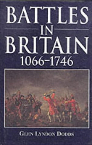 9781860199424: Battles In Britain 1066 - 1746